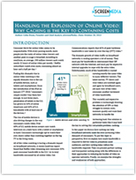 Handling the Explosion of Online Video